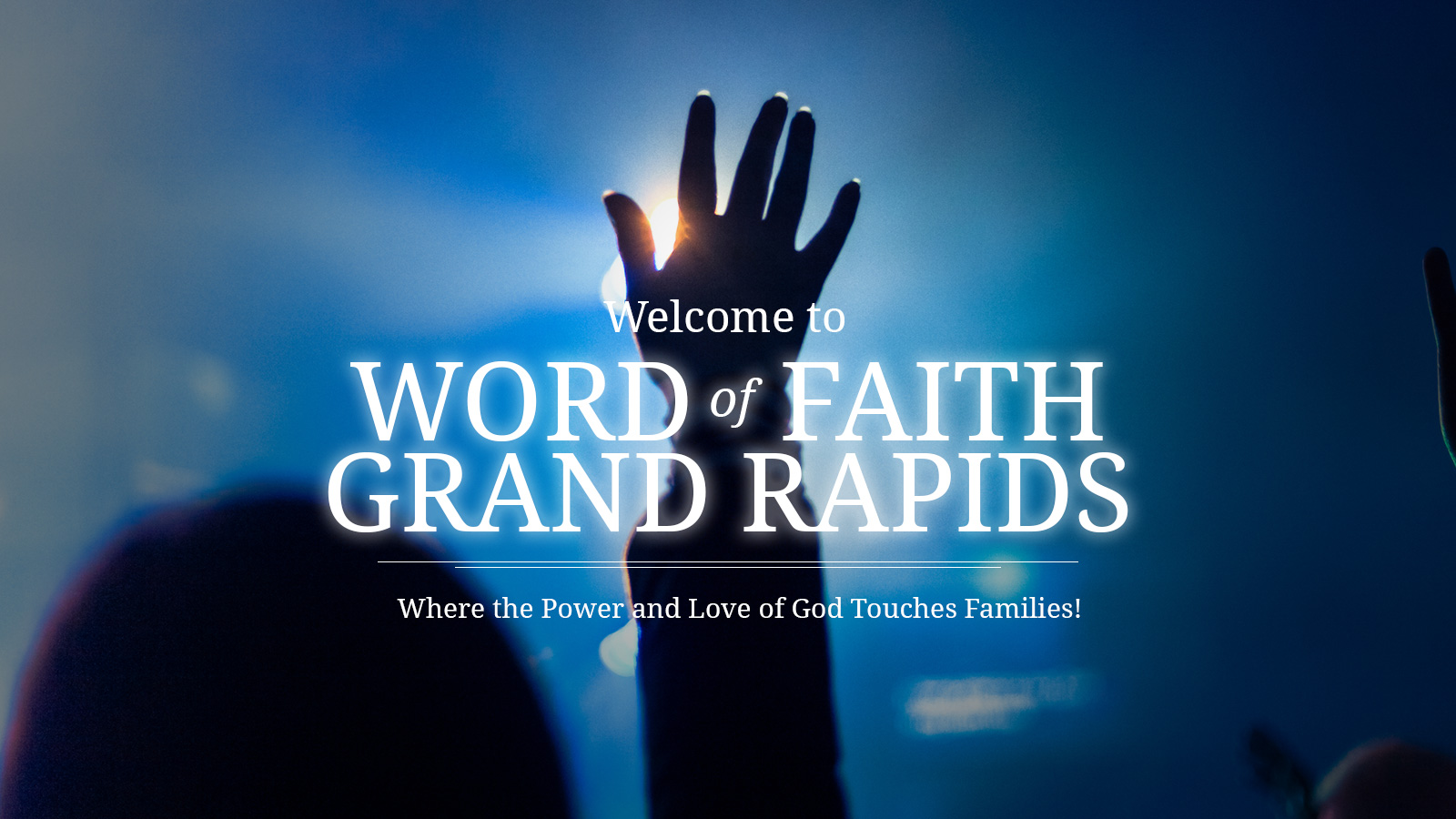 Welcome to Word of Faith Christian Center