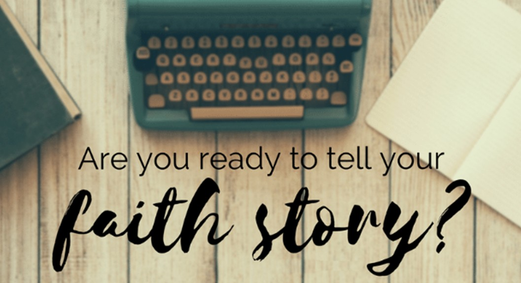 Your Faith Story