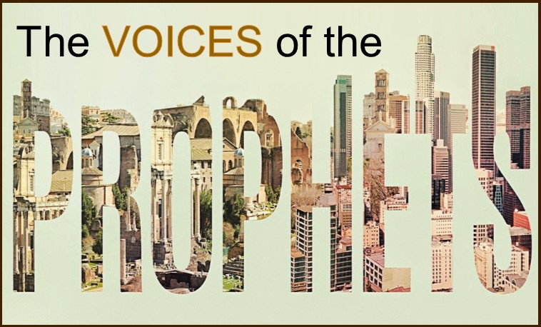 The Voices of the Prophets