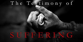The Testimony of Suffering