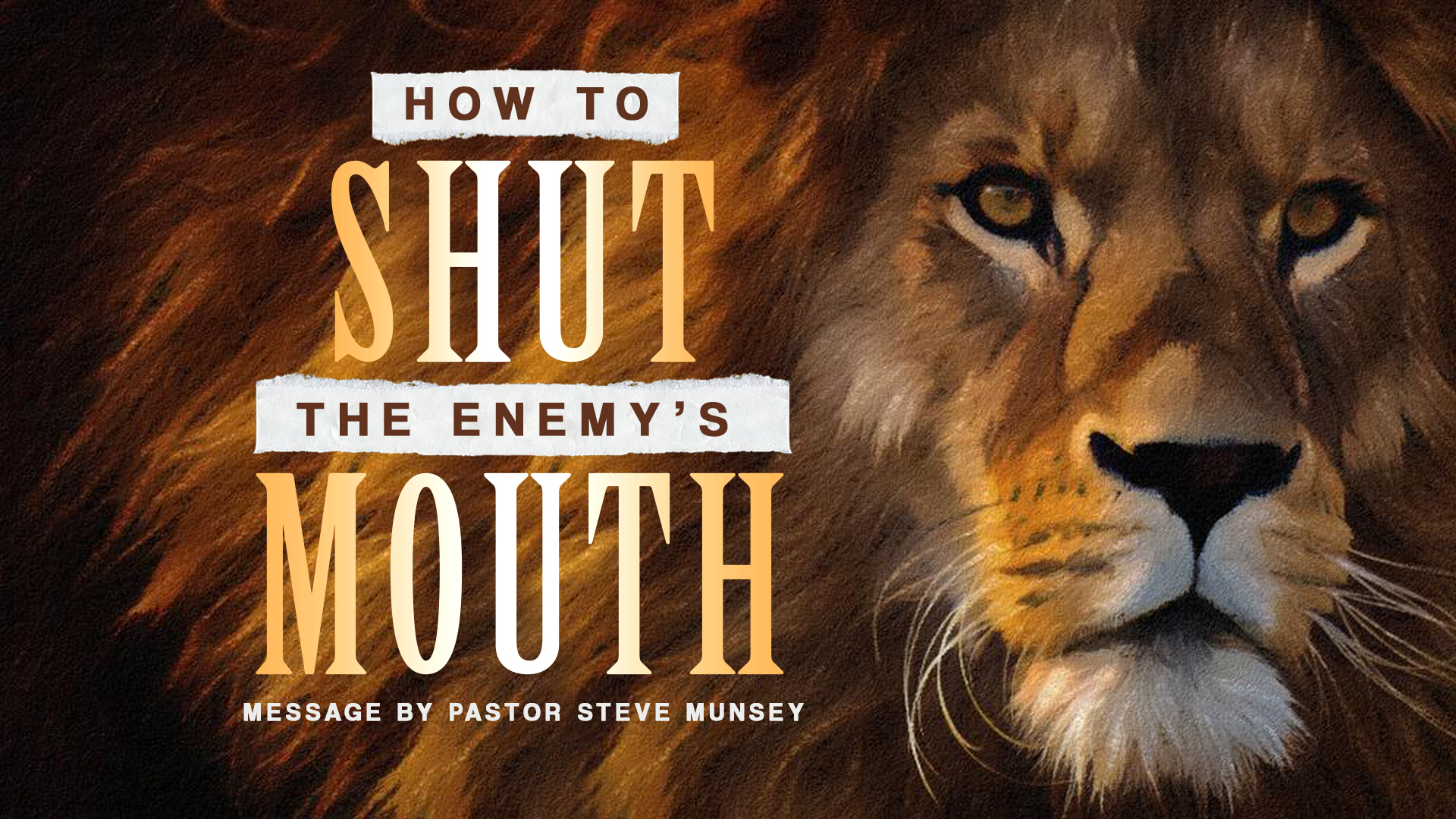 How the shut the mouth of the Enemy