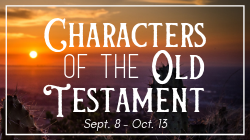 Characters of the Old Testament