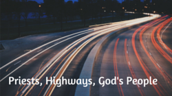 Priests, Highways, God