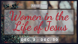 Women in the Life of Jesus