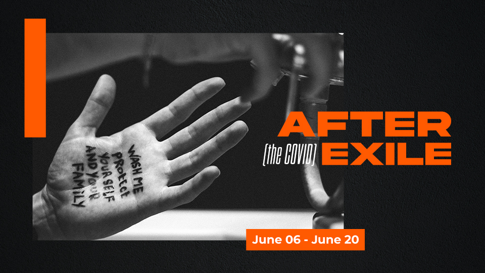 After (the COVID) Exile