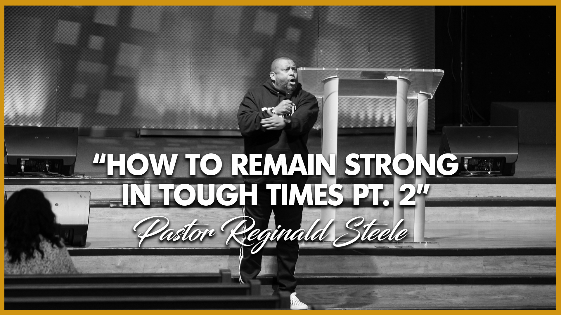 How To Remain Strong In Tough Times Pt. 2