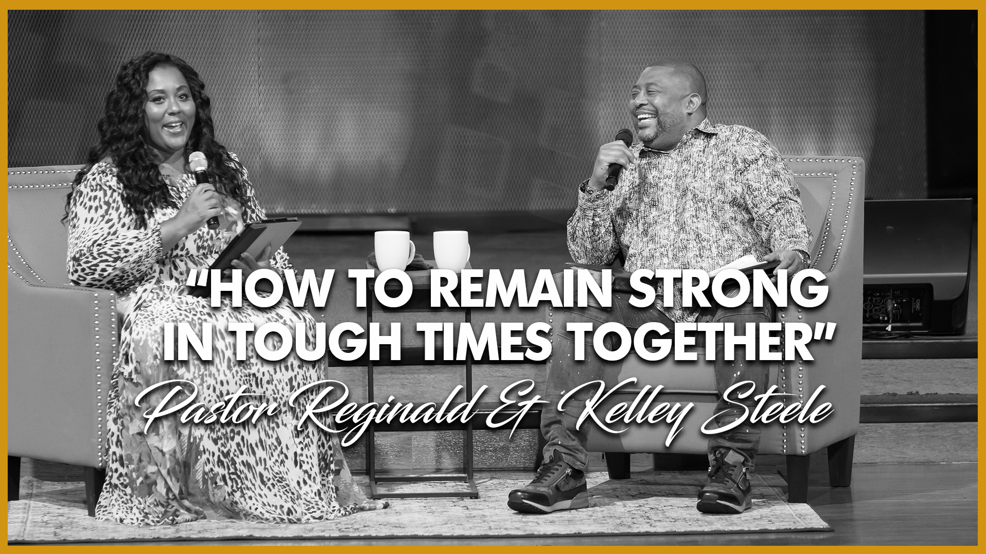 How To Remain Strong In Tough Times Together