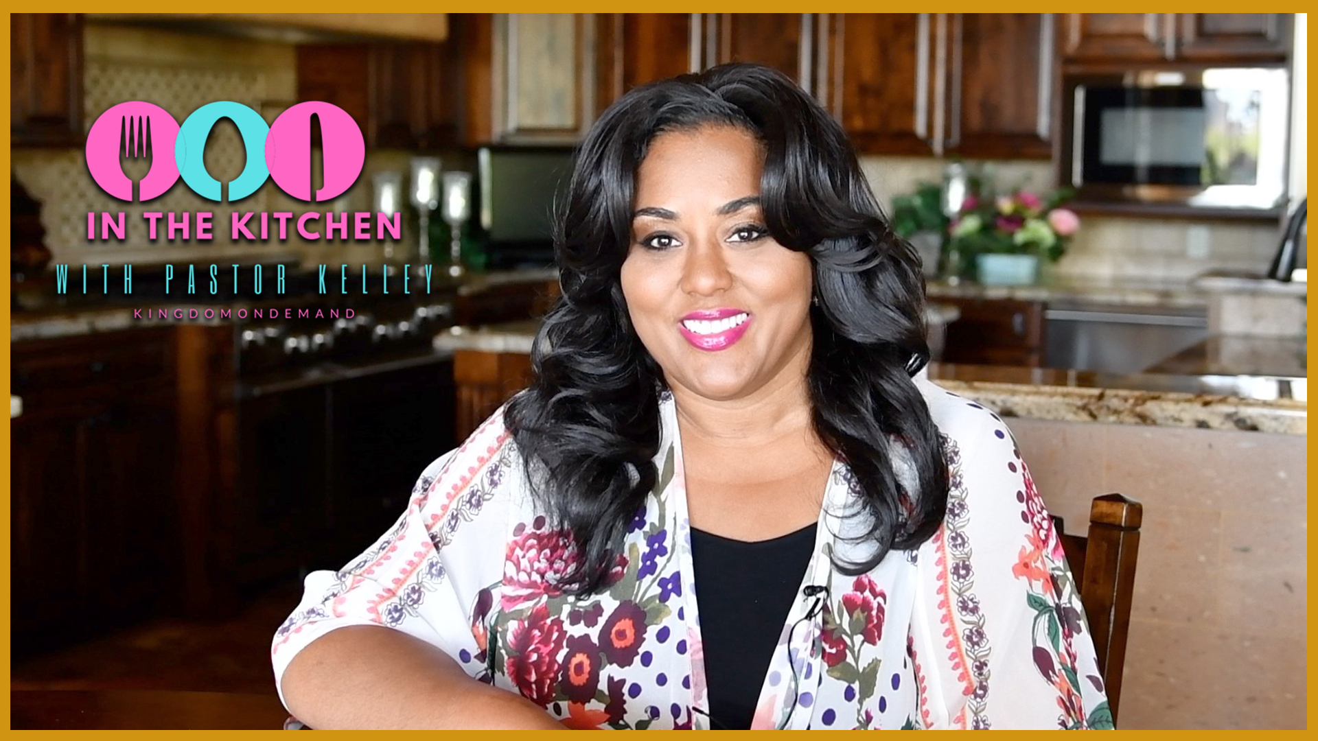 In The Kitchen with Pastor Kelley Mother