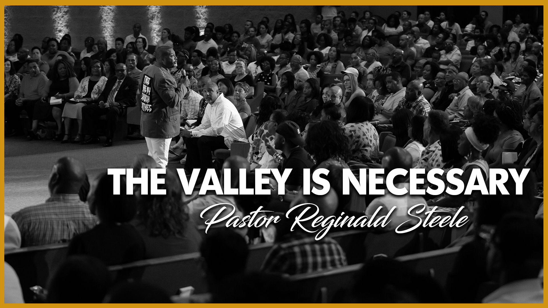 The Valley is Necessary
