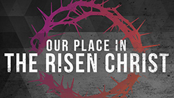 Our Place in The Risen Christ Good Friday Service