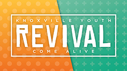 Knoxville Youth Revival