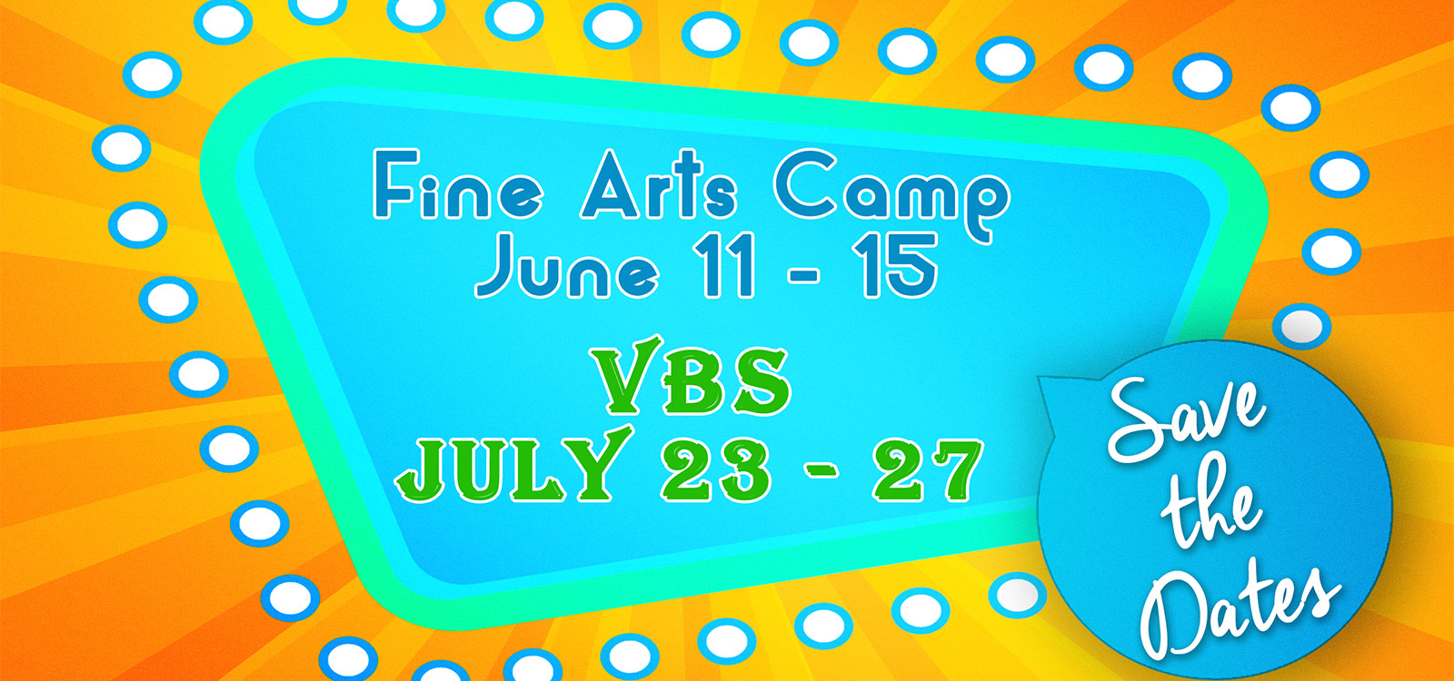 Fine Arts Camp and VBS