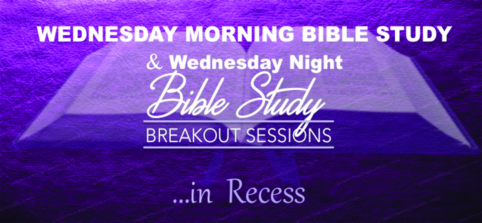 Morning & Evening Bible Study in Recess - Nov 22