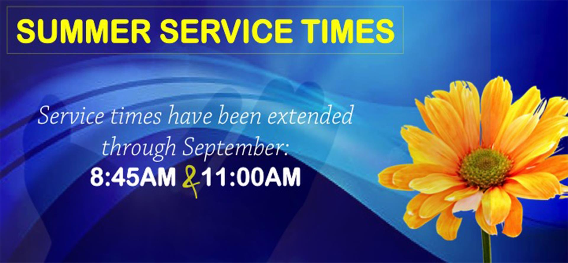Summer Sunday Service Times_Extended thru Septembe