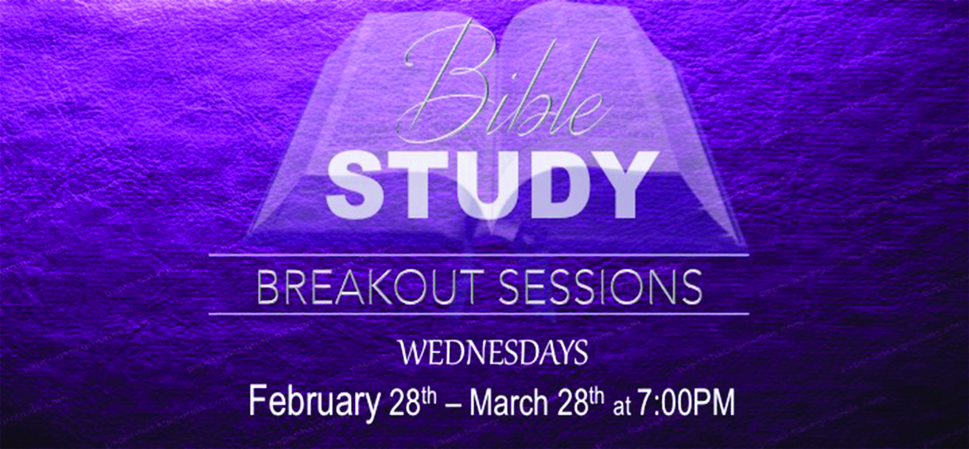 Wednesday Night Bible Study Breakout Sessions