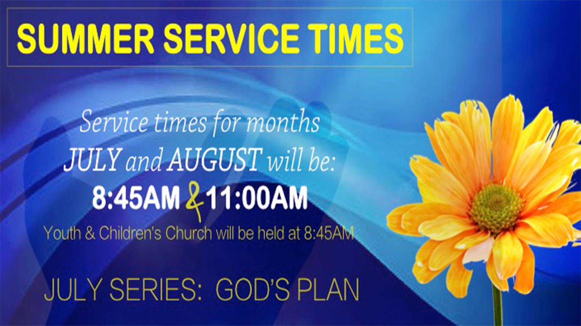 Summer Sunday Service Times