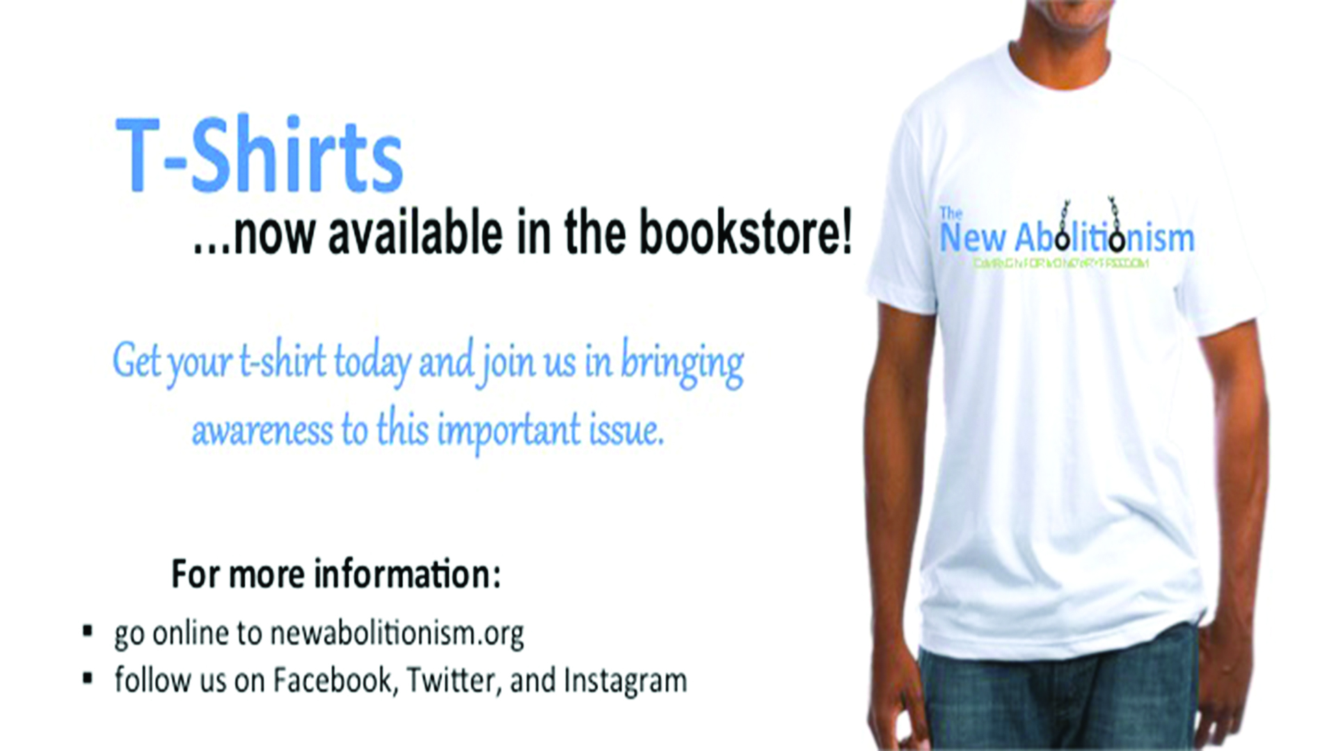 New Abolitionism Campaign - Tshirts in Bookstore