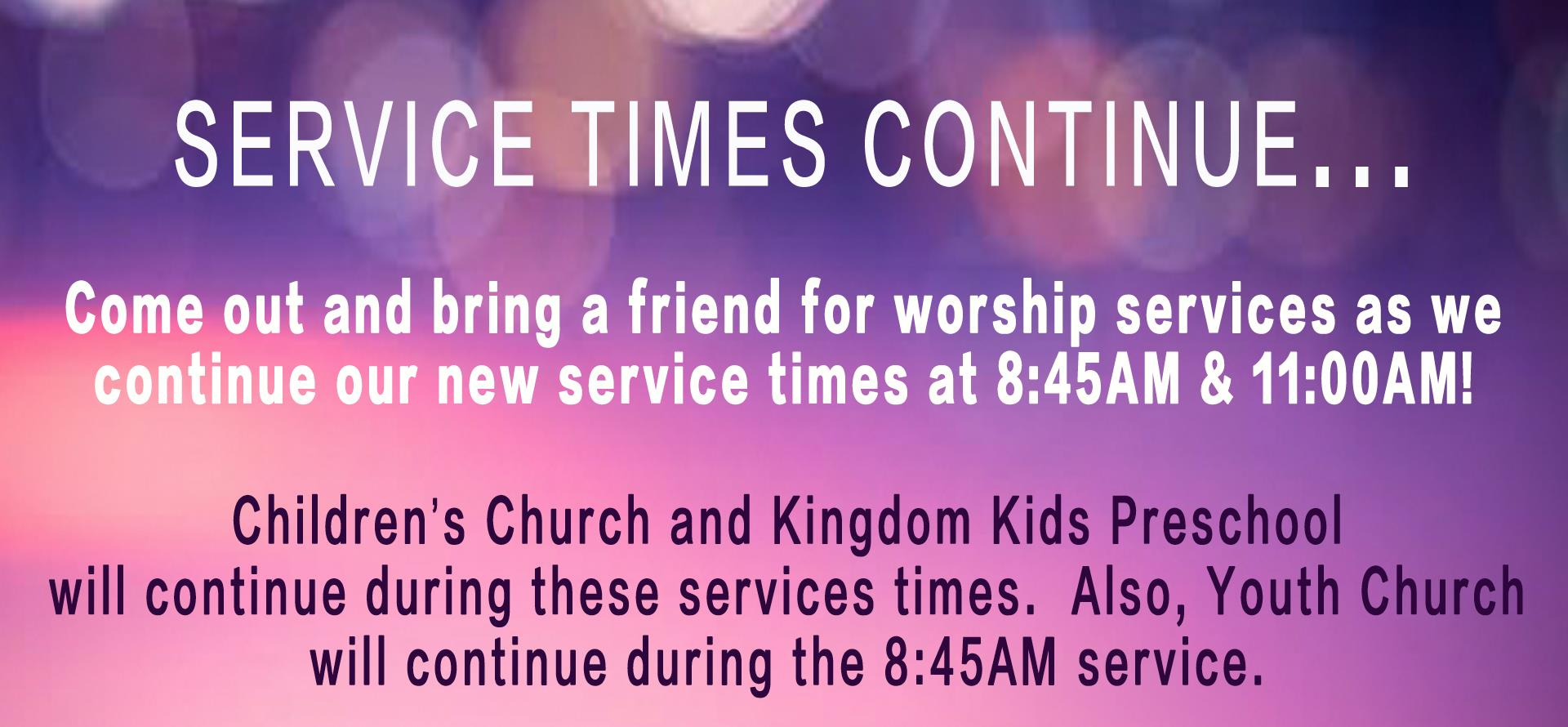 Service Times Continue