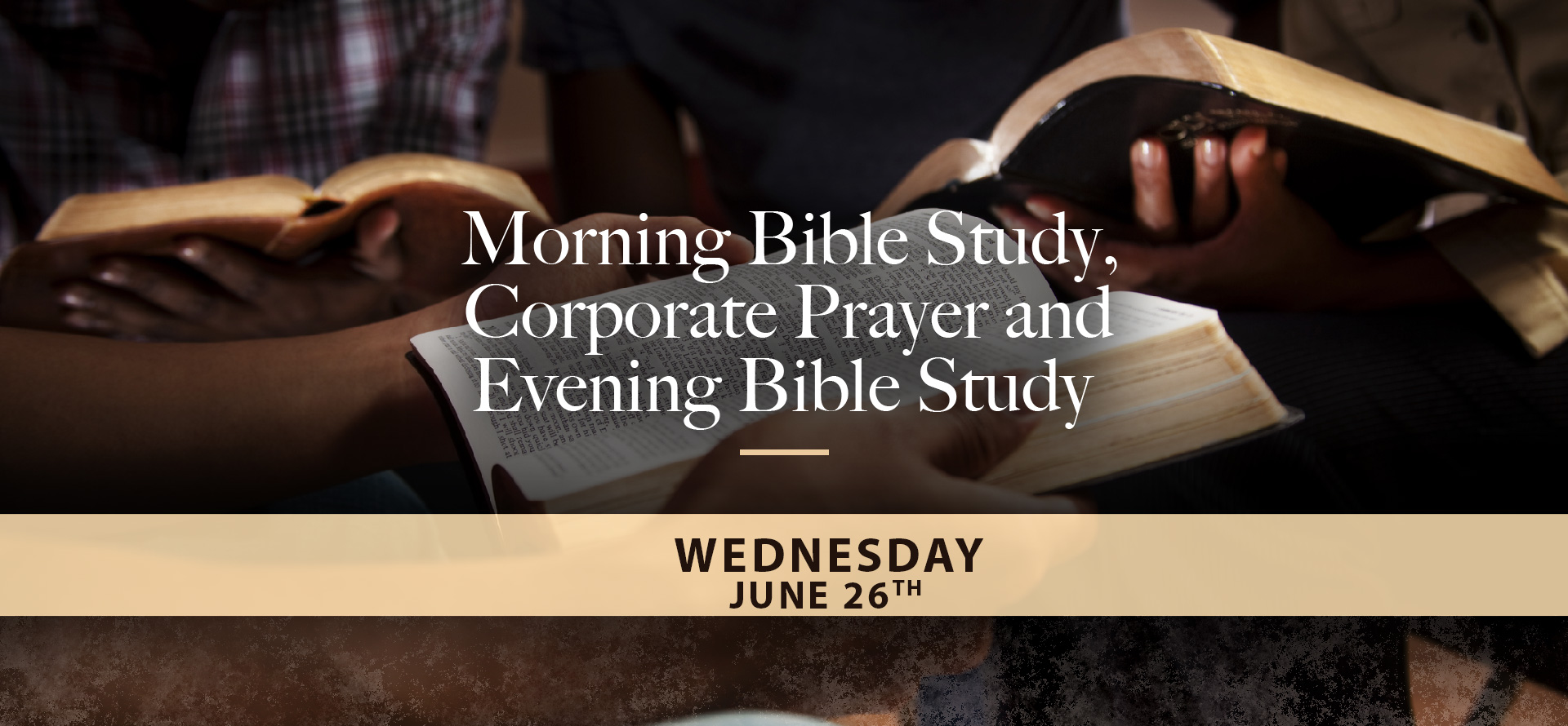 Morning and Evening Bible Study thru June