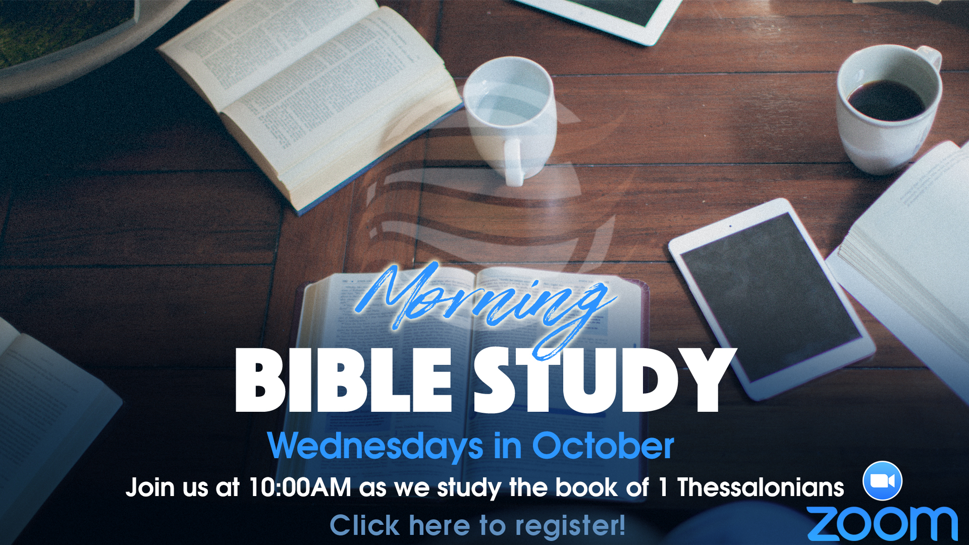 Morning Bible Study through October