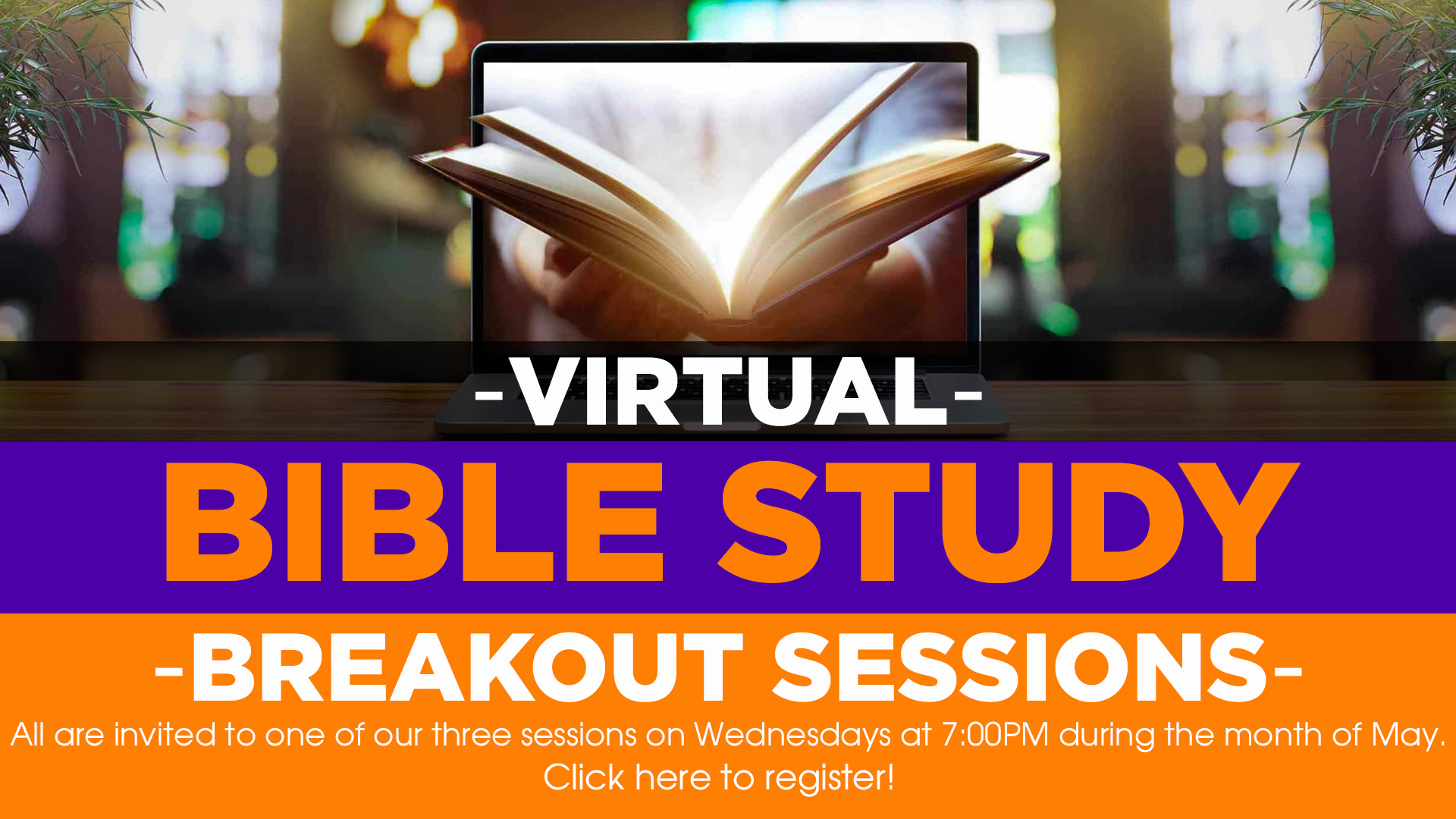Bible Study Breakout Sessions