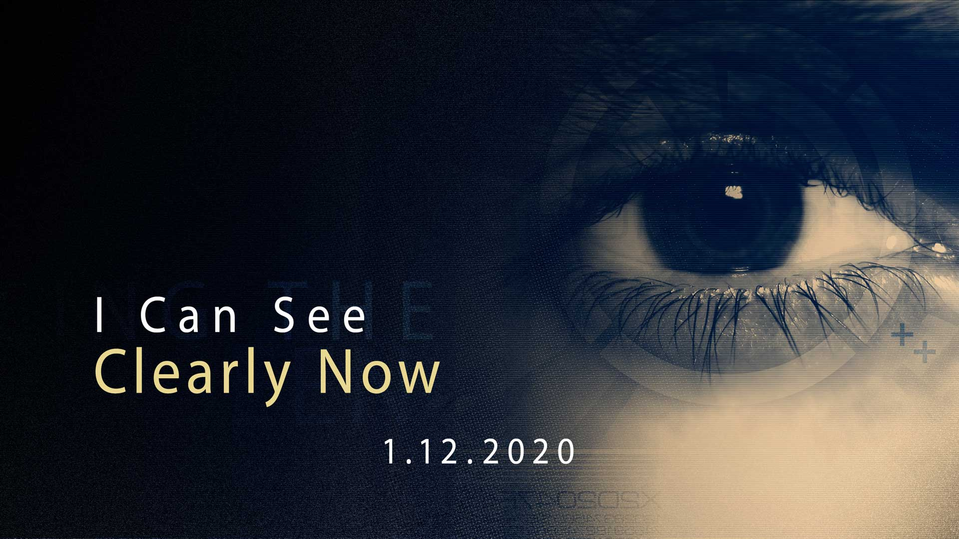 I Can See Clearly Now 1.12.2020