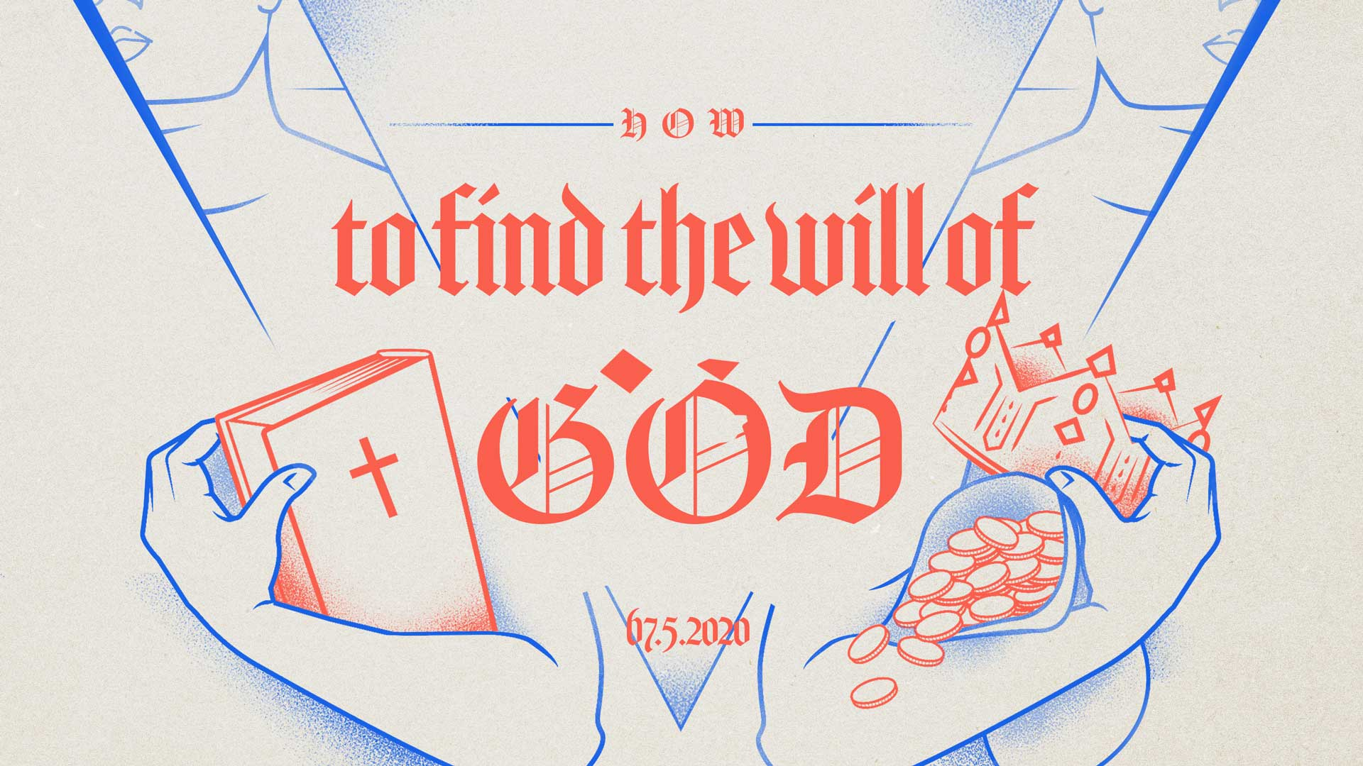How to Find the Will of God 7.5.2020