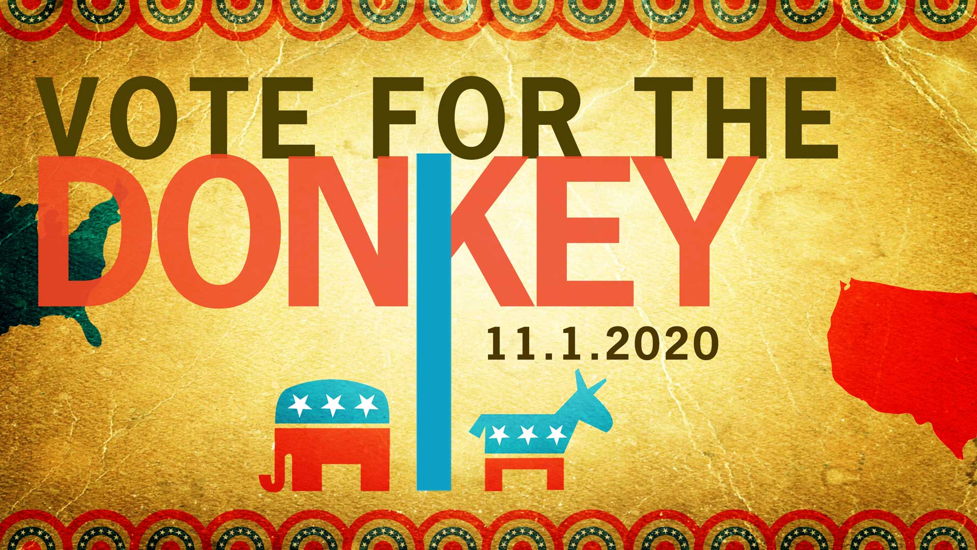 Vote For The Donkey 11.1.2020