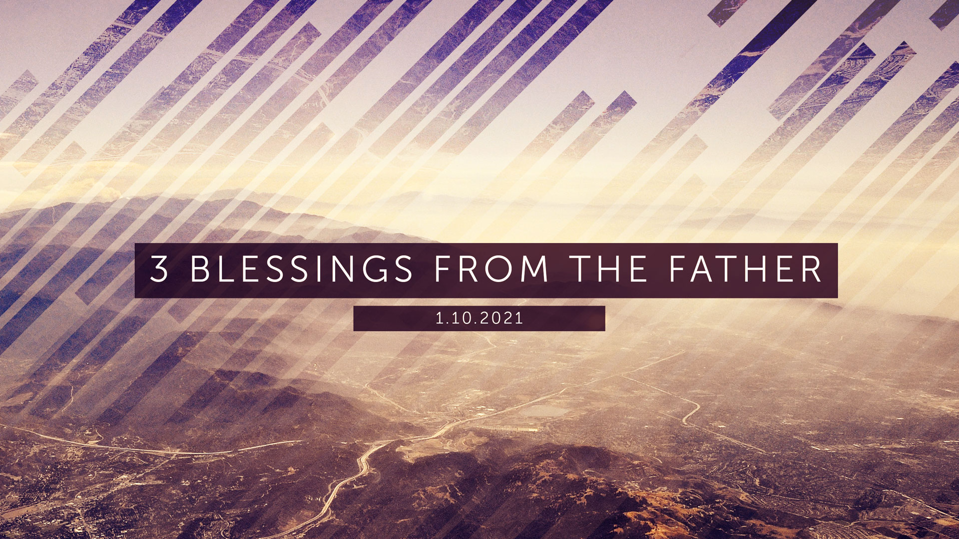 3 Blessings from the Father 1.10.2021