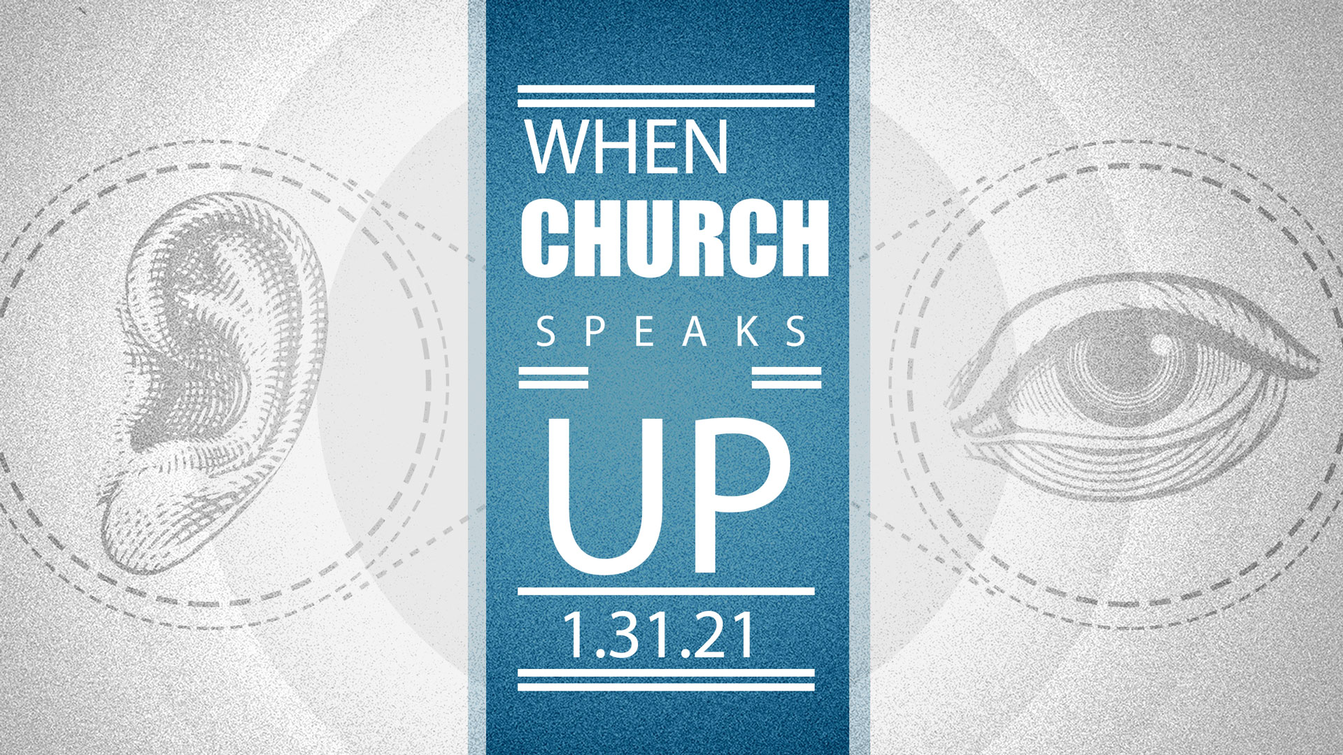 When The Church Speaks Up 1.31.2021