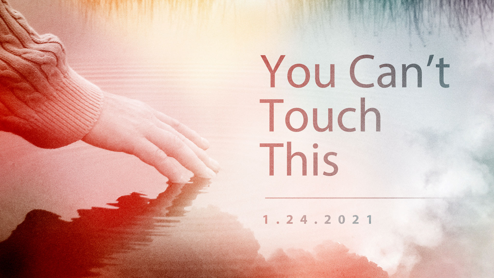 You Can't Touch This 1.24.2021
