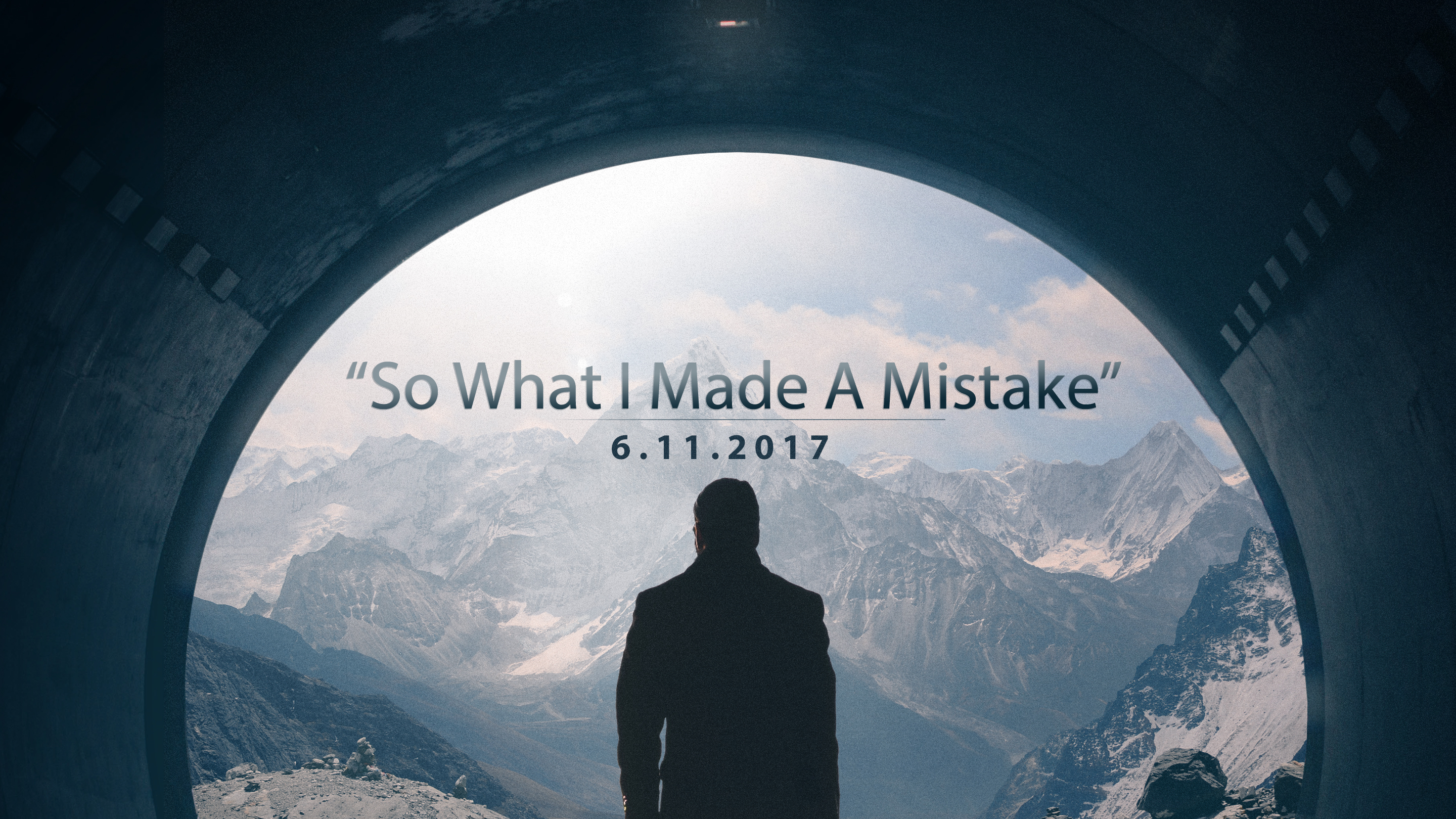 So What I Made A Mistake 6.24.2017