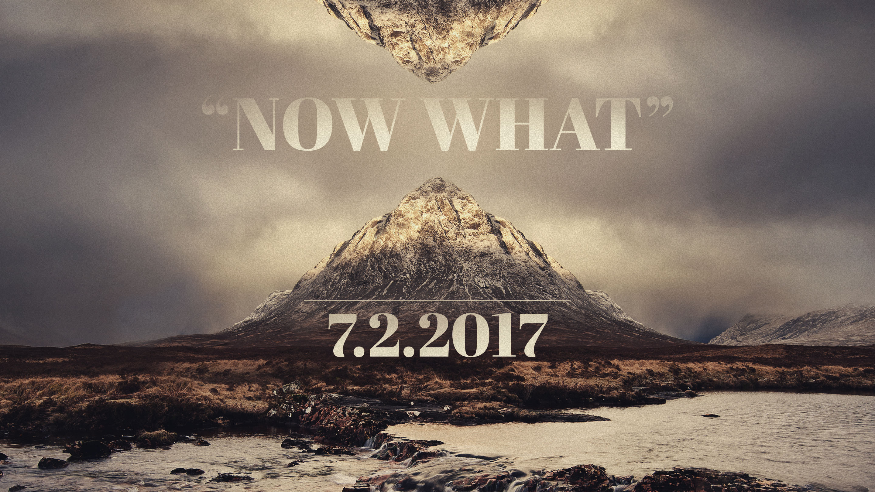 Now What 7.2.2017