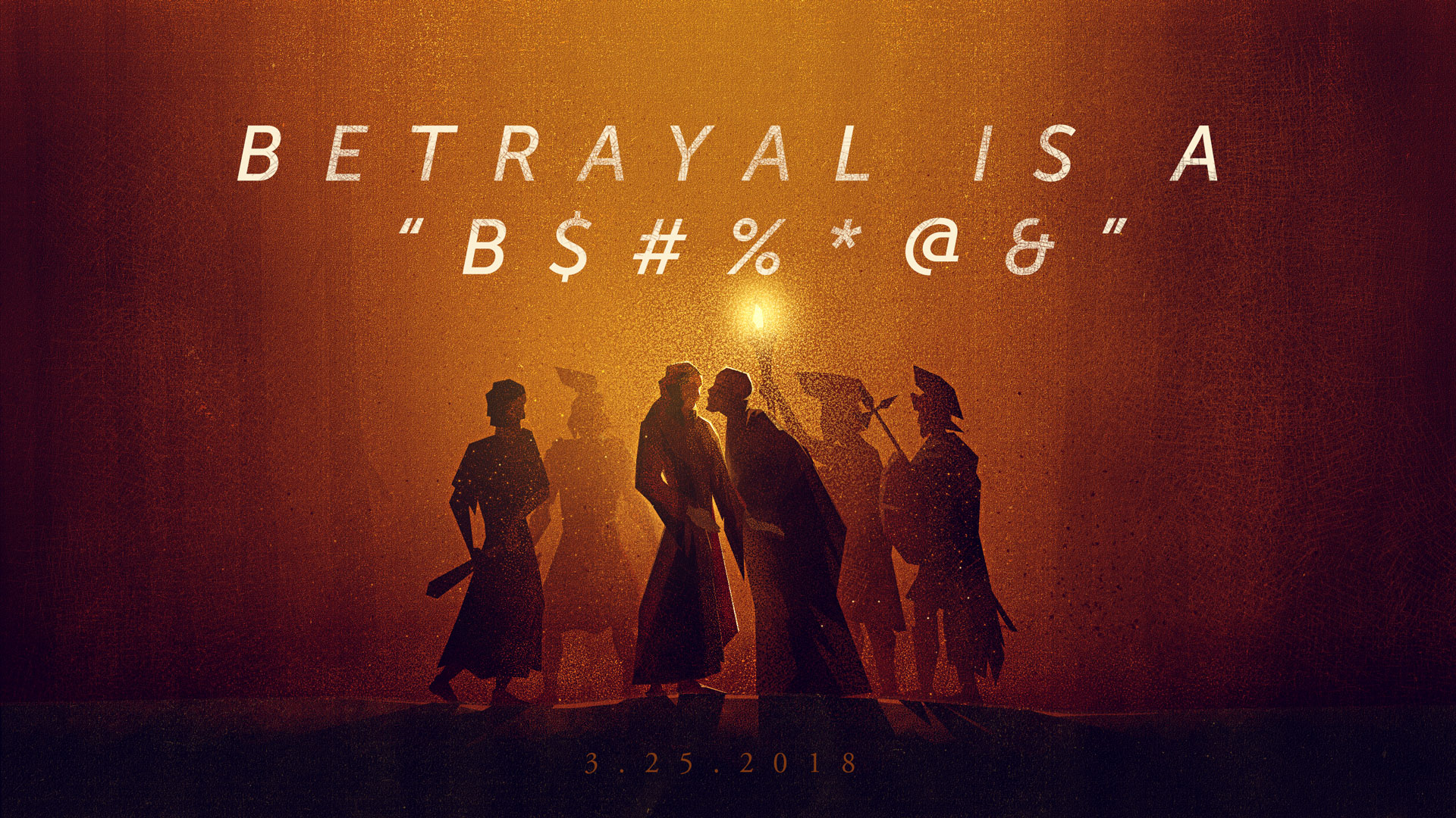 "Betrayal is a ""B$#%*@&"" 3.25.2018"