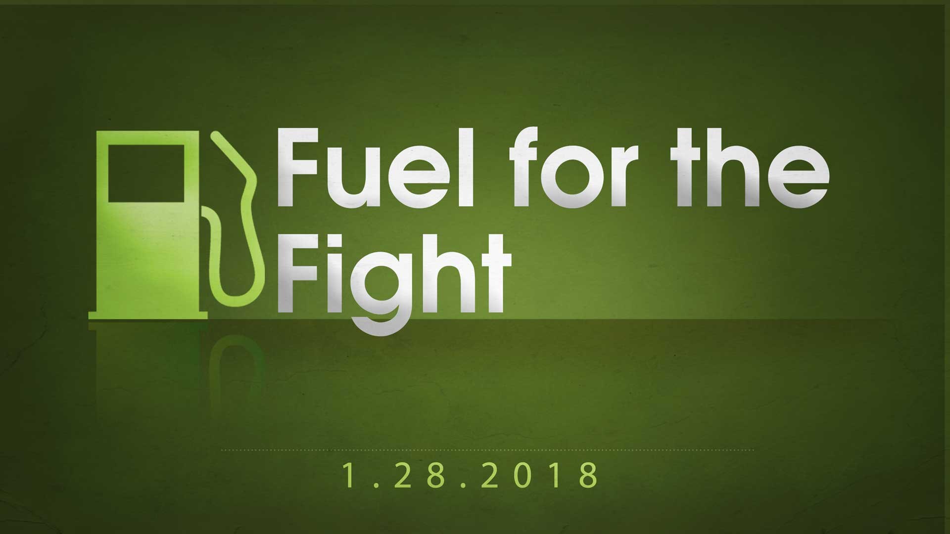 Fuel for the Fight 1.28.2018