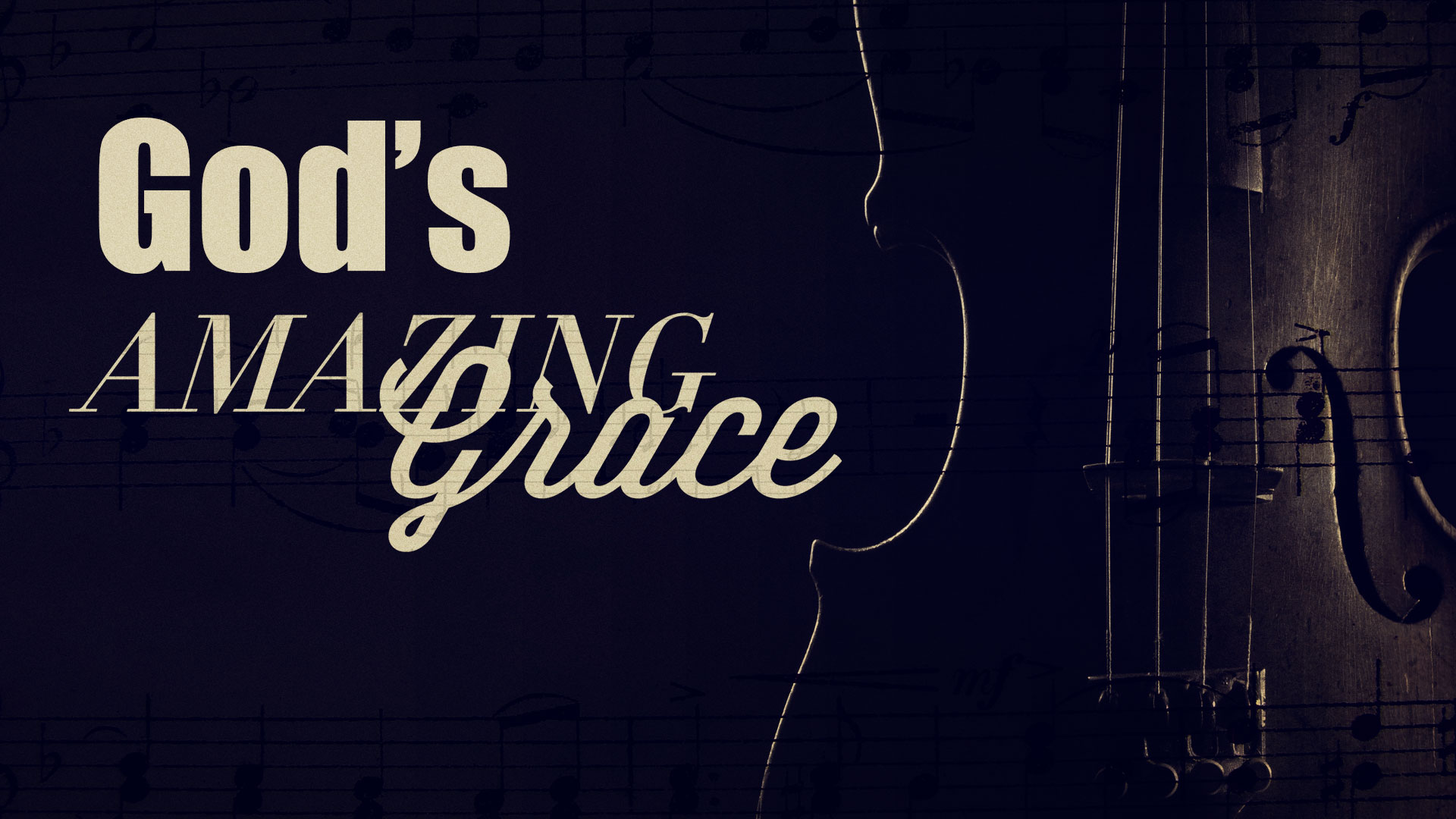 God's Amazing Grace 6.10.2018