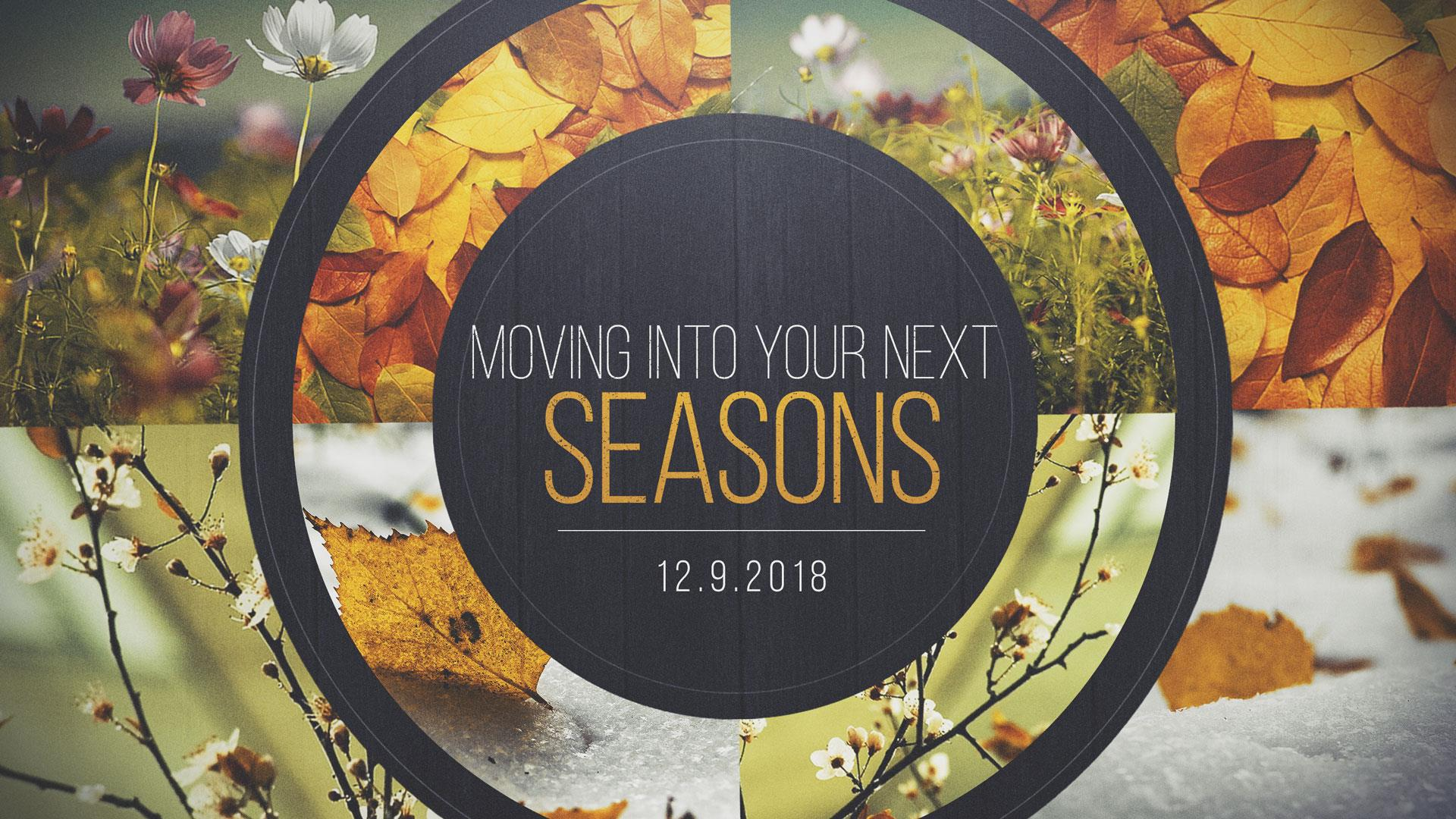 Moving Into Your Next Season 12.9.2018