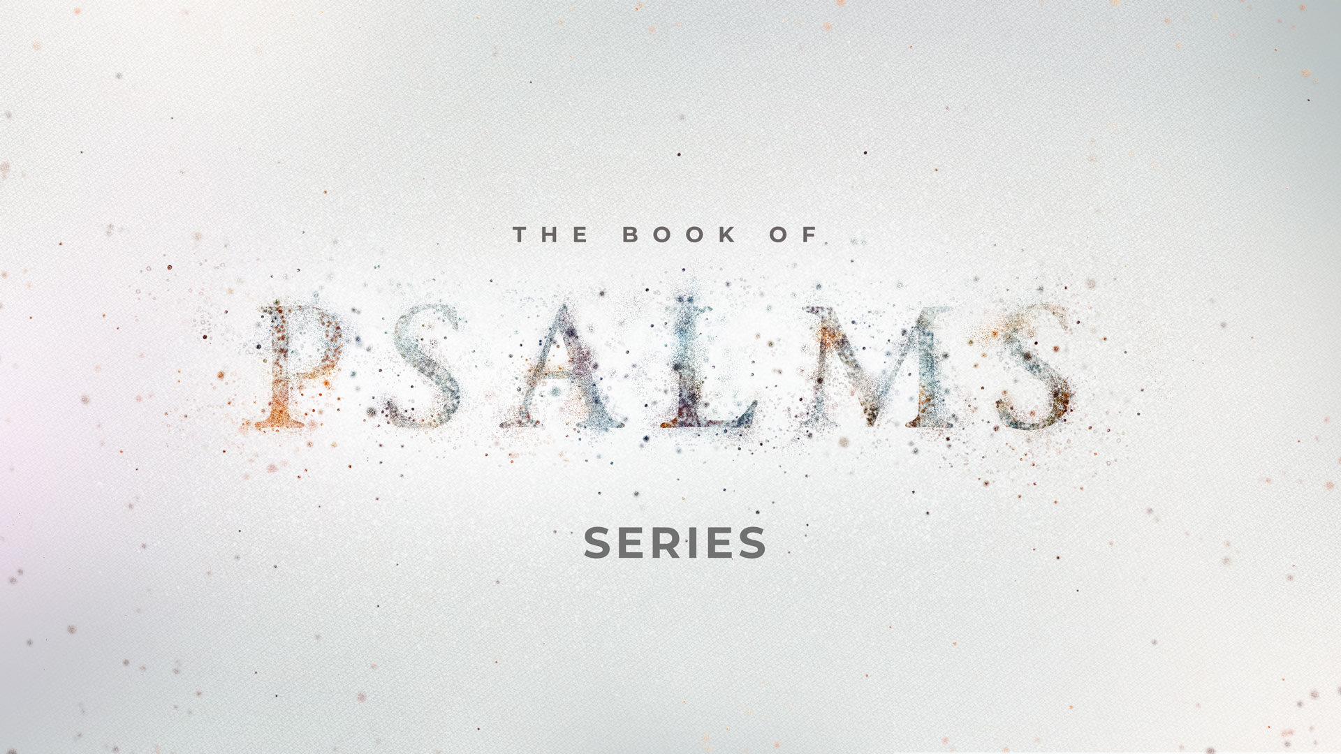 The Book of Psalms Series