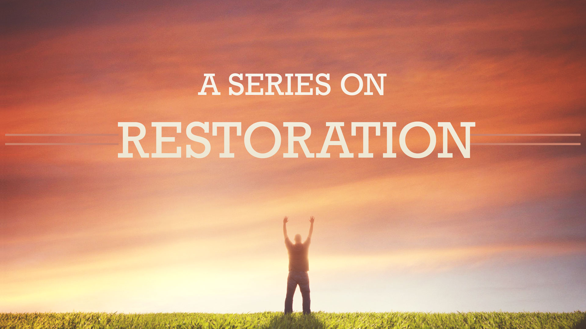 A Series on Restoration