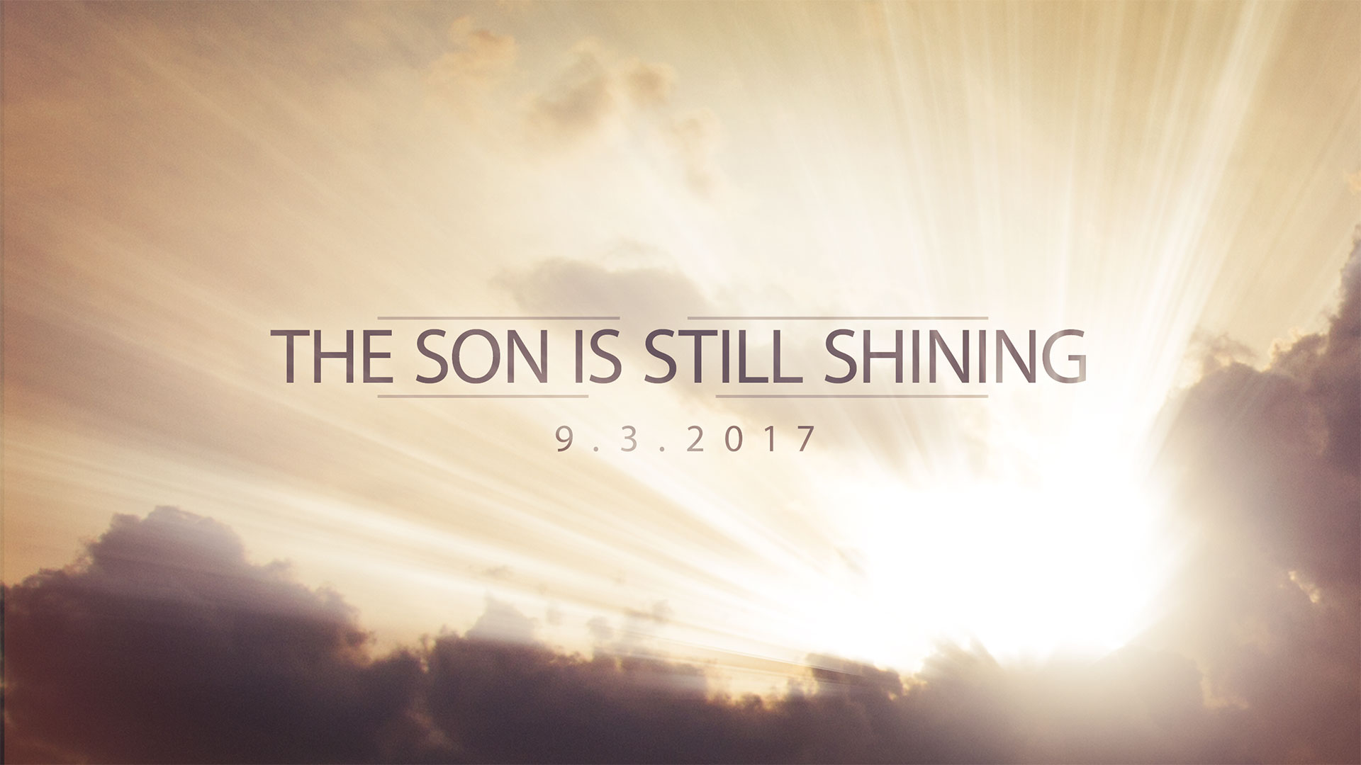 The SON is Still Shining