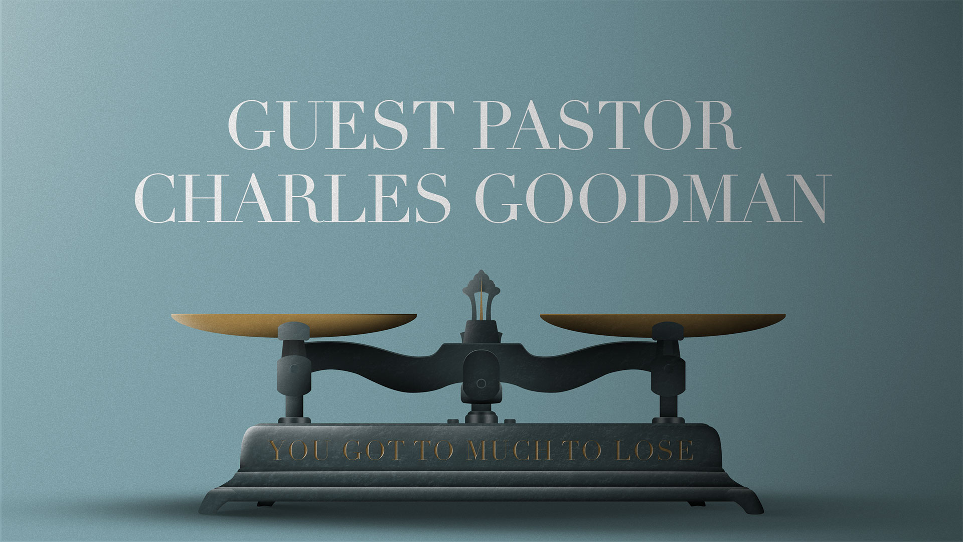 Guest Pastor Charles Goodman 8.13.2017