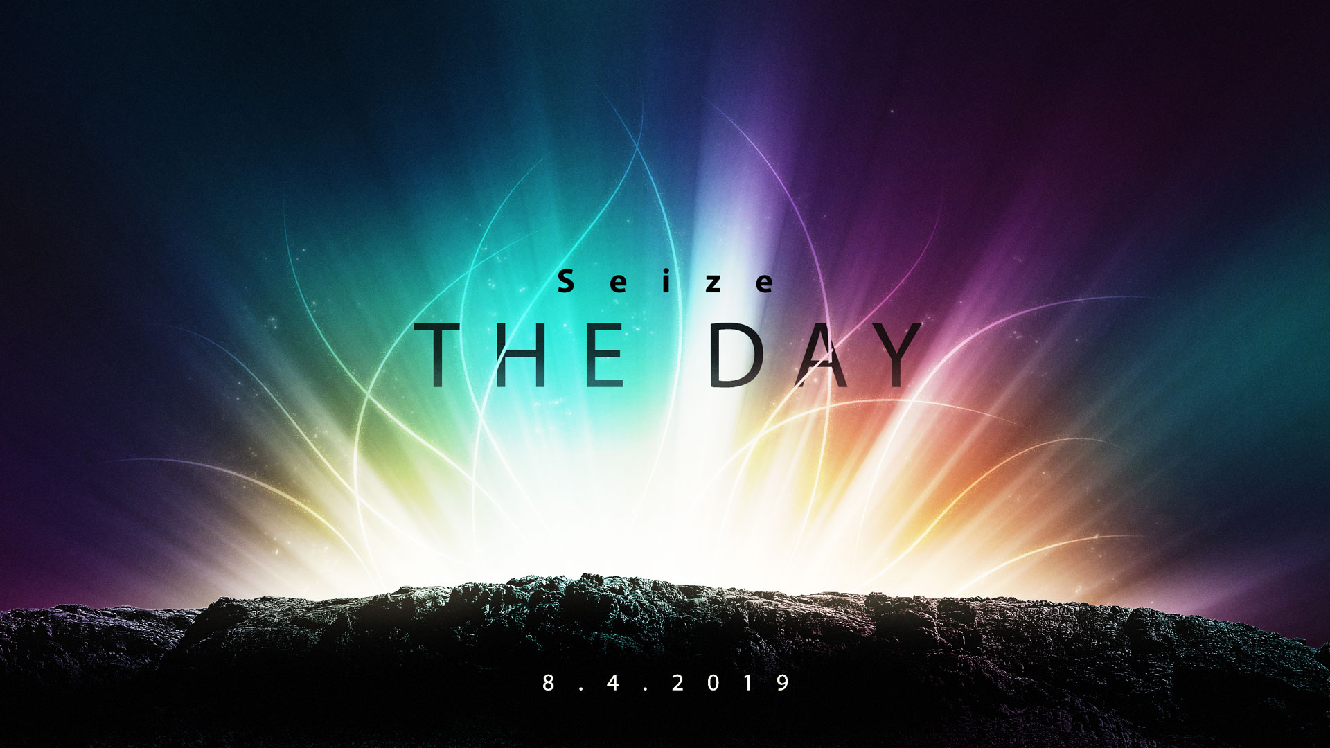 Seize the Day 8.4.2019