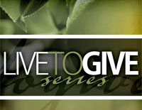 Living to Give Series