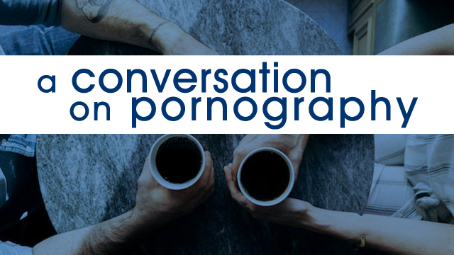 A Conversation on Pornography