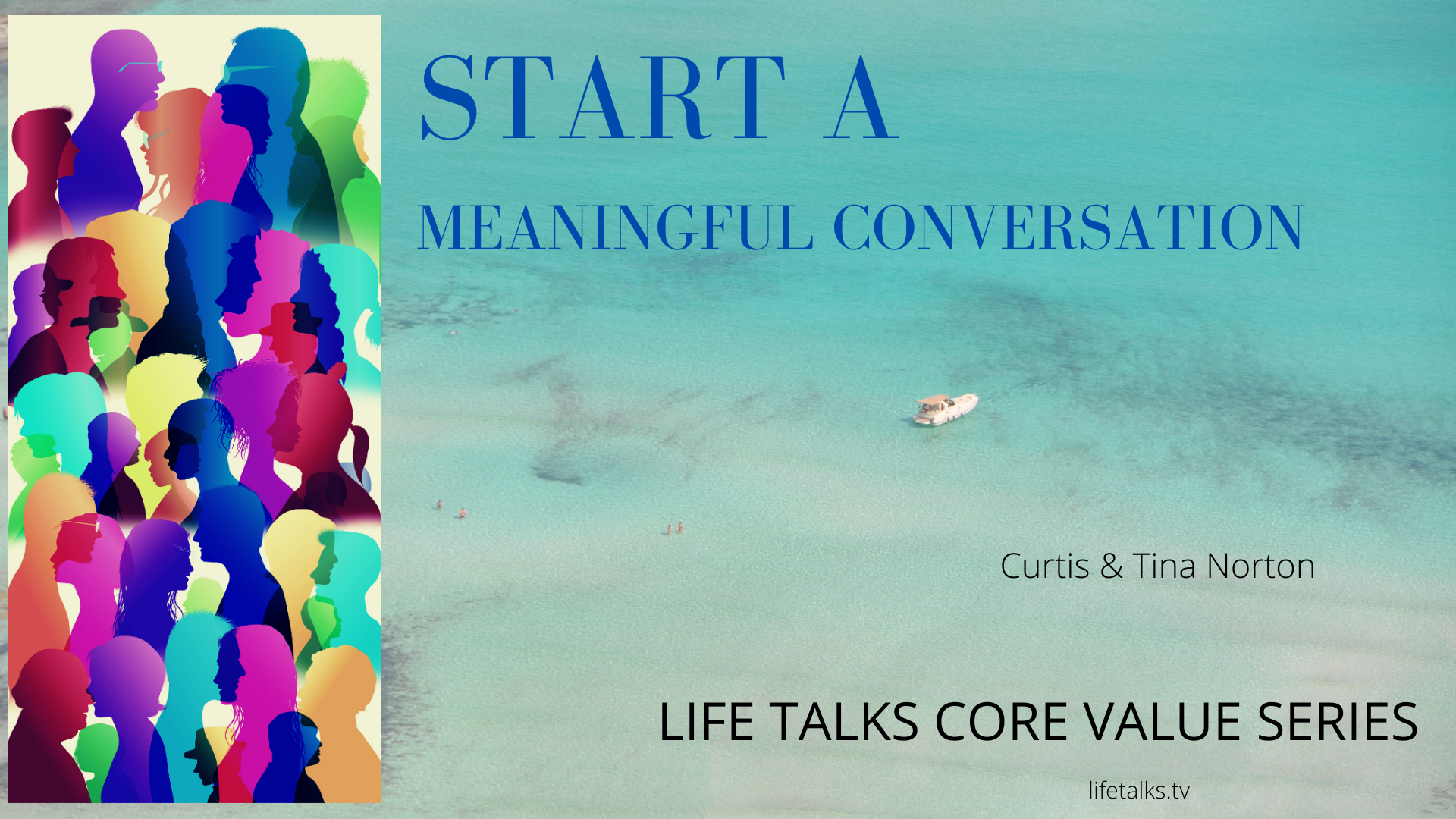 Start A Meaningful Conversation