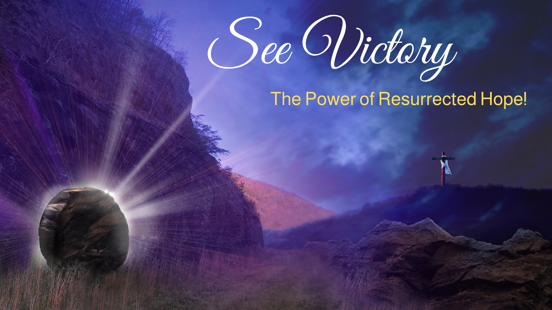 See Victory - The Power of Resurrected Hope!