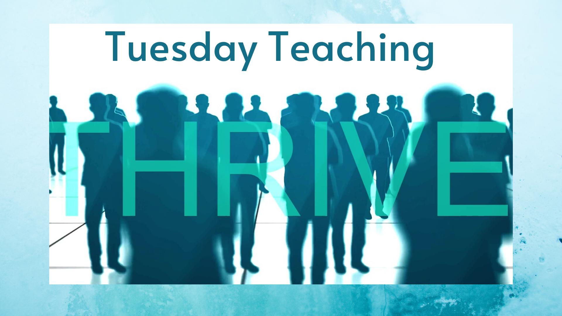 Thrive Tuesdays