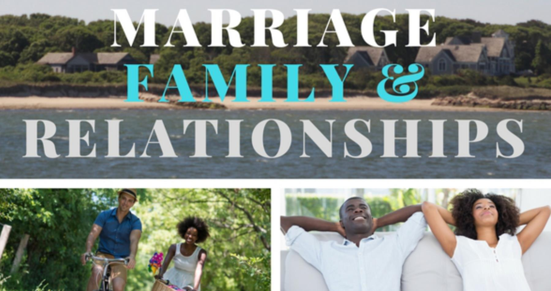 Marriage Family & Relationships