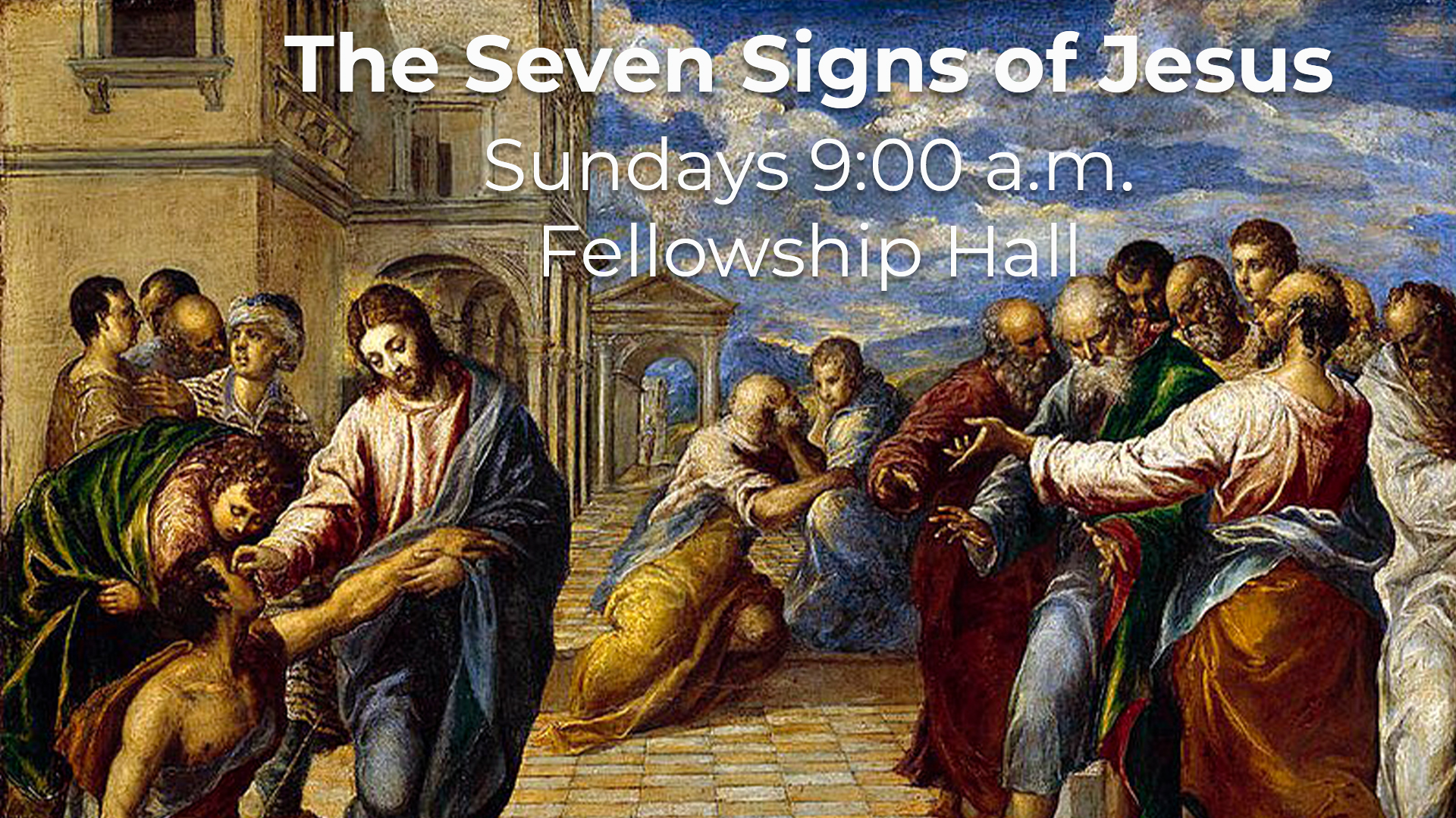 The Seven Signs of Jesus