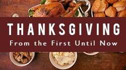 Thanksgiving – From the First Until Now